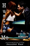 Hustle Me (Bank Shot Romance, #1)