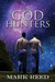 The God Hunters (The God Hunters, #1)