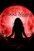 Blood Moon by Rebecca A. Rogers