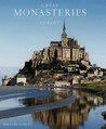 Great Monasteries of Europe by Bernhard Schütz