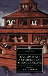 Everyman and Medieval Miracle Plays (Everyman's Library)