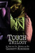 Touch (Touch Trilogy, #1 - 3)