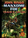 Manxome Foe (Looking Glass, #3)