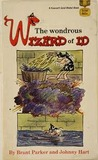 The Wondrous Wizard of Id