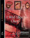 A Wild Ghost Chase (A Haunted Guesthouse Mystery, #3.5)