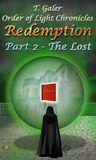 Redemption Part 2- The Lost by T. Galer