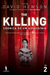 The Killing - Crónica de um Assassínio 2 (The Killing # 2)
