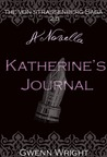Katherine's Journal (The von Strassenberg Saga, #2.5)