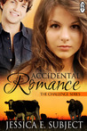 Accidental Romance by Jessica E. Subject