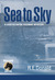 Sea to Sky (A Hunter Rayne highway mystery, #3)