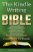 The Kindle Writing Bible by Tom Corson-Knowles