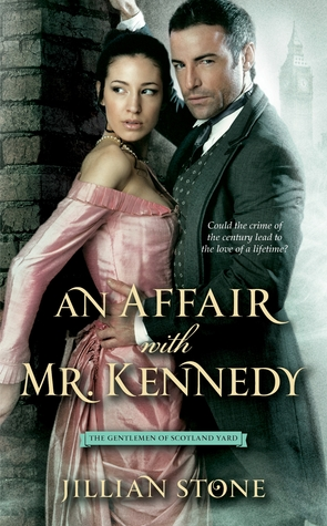 An Affair with Mr. Kennedy by Jillian Stone