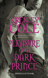 Pleasure of a Dark Prince (Immortals After Dark, #9)