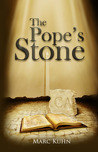 The Pope's Stone by Marc Kuhn