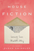 The House of Fiction: Leonard, Susan and Elizabeth Jolley