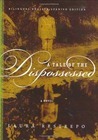 A Tale of the Dispossessed: A Novel