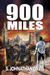 900 Miles by S. Johnathan Davis