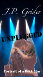 Unplugged (A Portrait of a Rock Star)