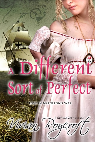 A Different Sort of Perfect (Love in Nepoleon's War #1)