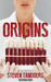 Origins (The Infusion Series, #1)