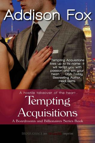 Tempting Acquisitions  (Boardrooms & Billionaires, #1)