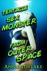 Tentacle Sex Monster from Outer Space
