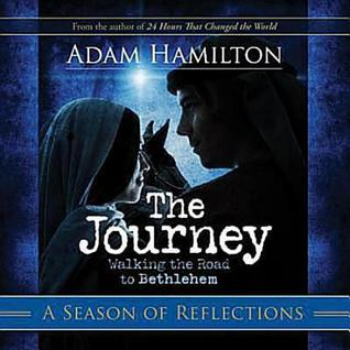 The Journey by Adam Hamilton