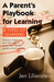 Parent's Playbook for Learning by Jen Lilienstein