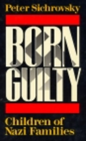 Born Guilty: Children of Nazi Families