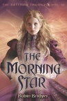The Morning Star (Katerina, #3)