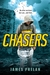 Chasers by James  Phelan