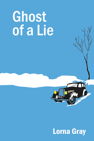 Ghost of a Lie by Lorna Gray
