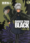 Darker than Black 漆黒の花 1 (Darker than Black: Jet Black Flower, #1)