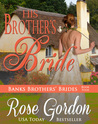 His Brother's Bride by Rose Gordon