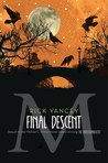 The Final Descent (The Monstrumologist #4)
