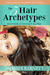 The 5 Hair Archetypes by Sharifa Barnett