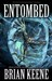 Entombed by Brian Keene