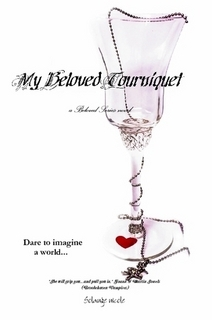 My Beloved Tourniquet by Solange nicole