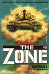 Overkill (The Zone, #5)