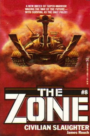 Civilian Slaughter (The Zone, #8)