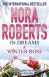 In Dreams & Winter Rose