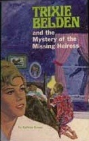 Trixie Belden and the Mystery of the Missing Heiress by Kathryn Kenny