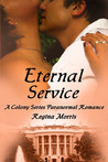 Eternal Service (The Colony, #1)