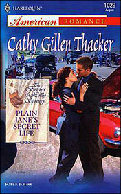 Plain Jane's Secret Life by Cathy Gillen Thacker