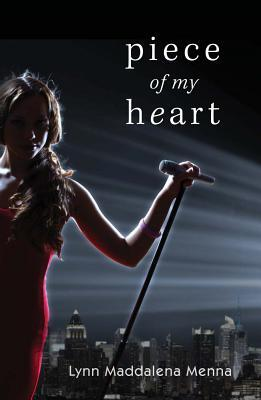 Book Cover: Piece of My Heart by Lynn Maddalena Menna