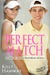 Perfect Match (Game. Set. Match. Heartbreak, #3)