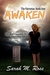 Awaken by Sarah M. Ross