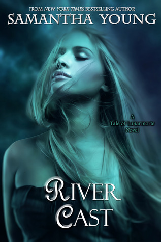 River Cast by Samantha Young