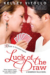 Luck of the Draw (Shamrock Falls, #2)