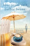 Blue Jeans and Coffee Beans by Joanne DeMaio